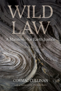 Wild Law: a Manifesto for Earth Jurisprudence by Cormac Cullinan