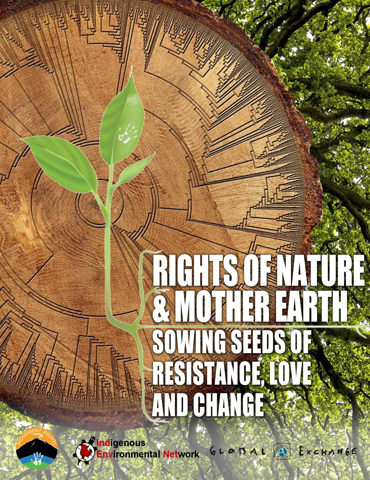Rights of Nature & Mother Earth: Sowing seeds of resistance, love and change.